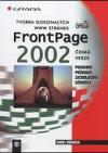 Tvorba dokonalých www stránek FrontPage 2002