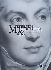 Metternich & jeho doba