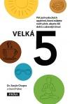 Velká pětka - Pět jednoduchých opatření, která můžete začít plnit, abyste žili delší a zdravější život