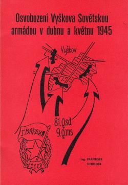 Osvobození Vyškova Sovětskou armádou v dubnu a květnu 1945 obálka knihy
