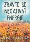 Zbavte se negativní energie