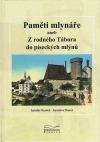 Paměti mlynáře aneb Z rodného Tábora do píseckých mlýnů
