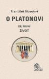 O Platonovi. Díl první, Život