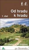 Od hradu k hradu - 1. diel
