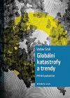 Globální katastrofy a trendy