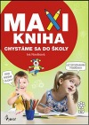 Chystáme sa do školy - Maxi kniha