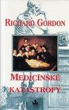 Medicínské katastrofy