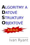Algoritmy a datové struktury objektově
