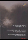 Krajina v tvorbě umělců Olomouckého kraje: Malba, kresba, grafika / 1900-2008