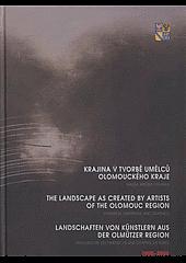 Krajina v tvorbě umělců Olomouckého kraje: Malba, kresba, grafika / 1900-2008 obálka knihy