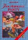 Jak připravit party