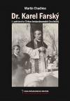 Dr. Karel Farský - I. patriarcha Církve československé (husitské)