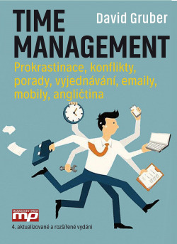 Time management: Prokrastinace. konflikty, porady, vyjednávání, emaily, mobily, angličtina obálka knihy