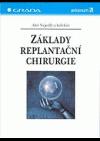 Základy replantační chirurgie