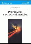 Polytrauma v intenzivní medicíně