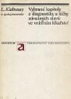 Vybrané kapitoly z diagnostiky a léčby závažných stavů ve vnitřním lékařství