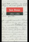 Jan Rous: výbor z díla
