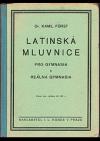 Latinská mluvnice pro gymnazia a reálná gymnazia