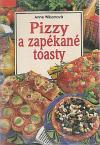 Pizzy a zapékané toasty
