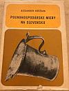 Poľnohospodárske miery na Slovensku