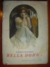 Bella Donna I. díl