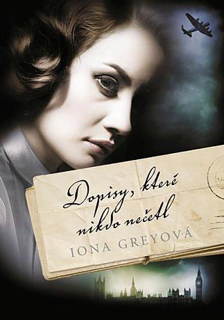 Kniha Dopisy, které nikdo nečetl (Iona Grey)