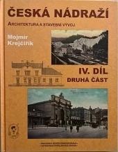 Česká nádraží – IV. díl, druhá část