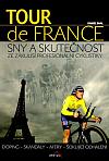 Tour de France: Sny a skutečnost