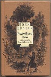 Poutníkova cesta z tohoto světa do světa budoucího obálka knihy