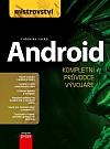 Android - kompletní průvodce vývojáře