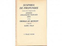 Suspiria de profundis: kteráž jsou pokračováním zpovědi anglického poživače opia obálka knihy