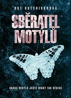 Sběratel motýlů obálka knihy