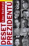 Deset prezidentů