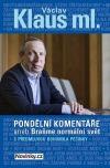 Pondělní komentáře 2 aneb Braňme normální svět - s předmluvou Bohumila Pečinky