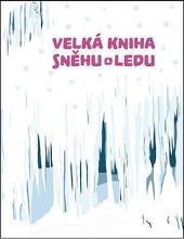 Velká kniha sněhu a ledu