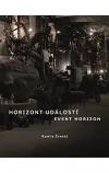 Horizont událostí / Event Horizon: Část první