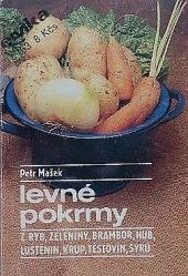 Levné pokrmy z ryb, zeleniny, brambor, hub, luštěnin, krup, těstovin, sýrů