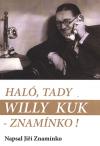 Haló, tady Willy Kuk - Znamínko