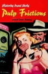 Pulp Frictions. Historky drsné školy