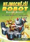 Nejmocnější robot Rickyho Ricotty vs. obří moskyti z Merkuru