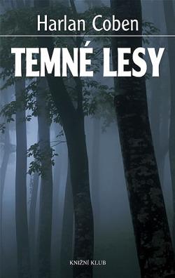 Temné lesy obálka knihy