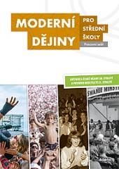 Moderní dějiny pro střední školy - pracovní sešit obálka knihy