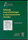 Základy neurofyziologie a neuroanatomie člověka