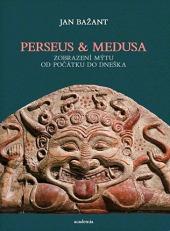 Perseus a Medusa - Zobrazení mýtu od počátku do dneška