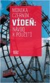 Vídeň: Návod k použití