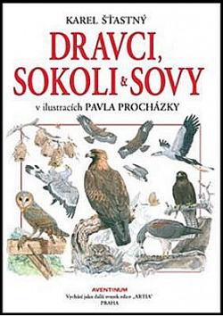 Dravci, sokoli a sovy v ilustracích Pavla Procházky
