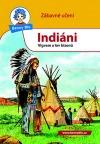 Indiáni - Vigvam a lov bizonů