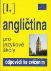 Angličtina pro jazykové školy I. - odpovědi ke cvičením