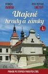 Utajené hrady a zámky I. aneb Prahou po stopách panských sídel