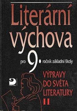 Literární výchova pro 9. ročník základní školy - Výprava do světa literatury II. obálka knihy